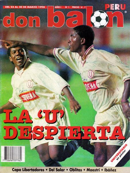 Juan 'Pachito' Guzmán y Roberto Farfán en la tapa del primer número de Don Balón Perú luego de un gol de la 'Foca' a Pesquero (Foto: Don Balón Perú)