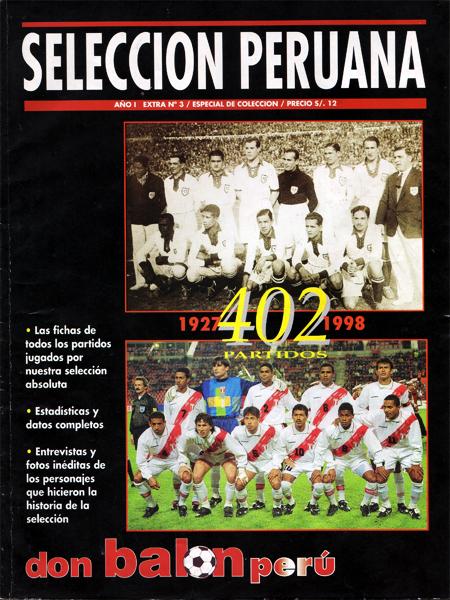 Un especial que sigue como referencia en cuanto a información sobre la selección peruana, el de los 402 partidos que jugó hasta 1999 (Foto: Don Balón Perú)