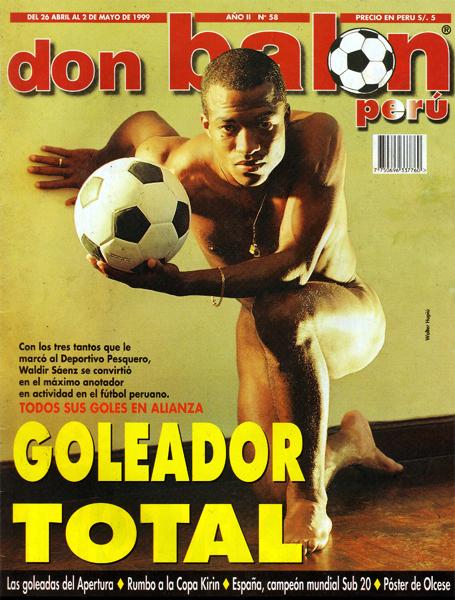 Una tapa especial para un momento especial: Waldir Sáenz posó así para Don Balón Perú luego de convertirse en el máximo goleador en actividad del fútbol peruano (Foto: Don Balón Perú)