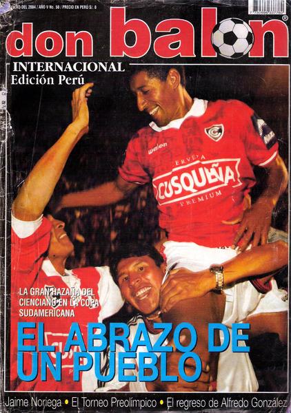 Germán Carty en hombros con el título de la Copa Sudamericana para Cienciano fue el marco del último número de Don Balón Perú (Foto: Don Balón Perú)