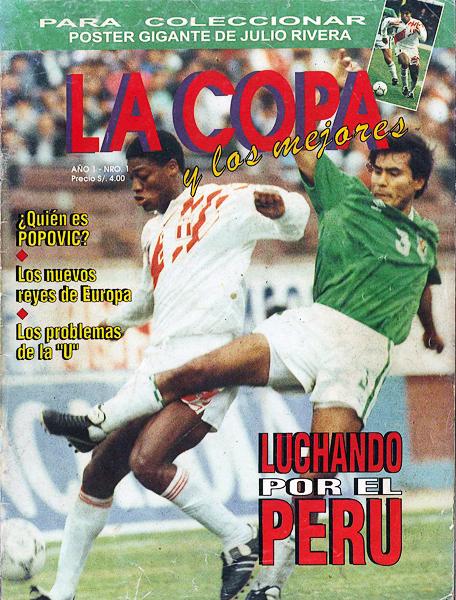 'Balán' Gonzales fue el actor principal de un amistoso ante Bolivia en 1993 y también del primer número de La Copa y Los Mejores (Recorte: revista La Copa y Los Mejores)