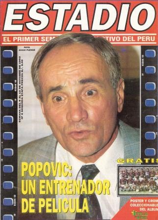 Popovic, para bien o mal, despertó portadas exageradas desde su arribo a Lima (Recorte: revista Estadio, Nº 6 p. 1)