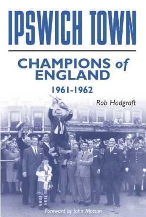 La gloria del Ipswich en la Primera División inglesa ha quedado plasmada en más de un libro (Foto: tmwmtt.com)