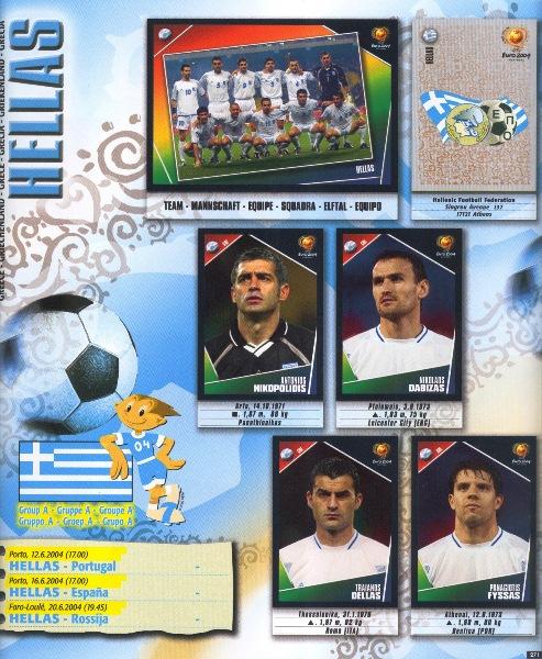 De manera absolutamente insospechada, Grecia se convirtió en el monarca de este certamen (Cromo: Álbum Panini, Euro 2004)