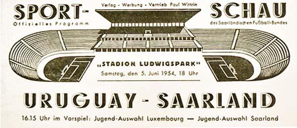 Afiche que anunciaba el partido Sarre - Uruguay en el Ludwigspark Stadion para el 5 de junio de 1954 (Imagen: saar-nostalgie.de)