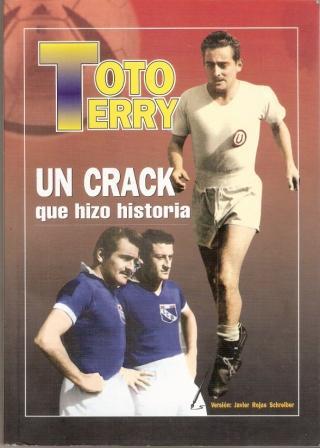 Portada de la biografía de 'Toto' Terry, en la que se luce con las dos camisetas que vistió (Foto: libro 'Toto Terry, un crack que hizo historia', Javier Rojas Schreiber)