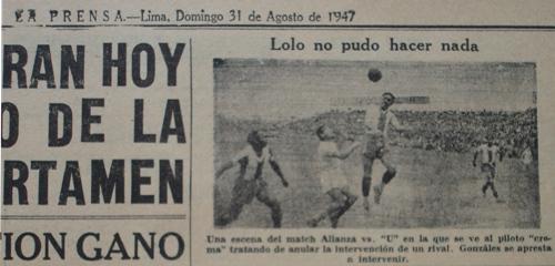 Elocuente sumilla de la foto del diario La Prensa para el clásico en que Alianza goleó 0-4 a la 'U' en 1947: el 'Cañonero' nada pudo hacer para evitarlo (Recorte: diario La Prensa, 31/08/47)